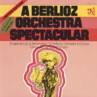 Louis Fremaux - Berlioz: A Berlioz Orchestra Spectacular