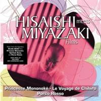 Joe Hisaishi - Hisaishi Meets Miyazaki Films