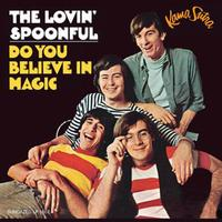 The Lovin' Spoonful - Do You Believe In Magic