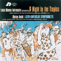 Maurice Abravanel - Gottschalk: A Night In The Tropics/ Gould: Latin American Symphonette