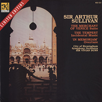 Sir Vivian Dunn - Sir Arthur Sullivan: The Tempest/ 'In Memoriam'  The Merchant of Venice -  Low Serial Numbered Vinyl Record