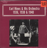 Earl 'Fatha' Hines - Earl Hines & His Orch. 1936,1938 & 1940