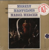 Mabel Mercer - Merely Marvelous