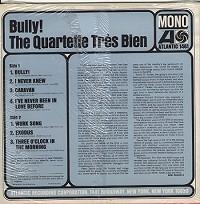 The Quartette Tres Bien - Bully!
