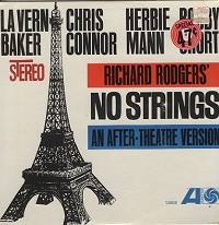 Lavern Baker and others - Richard Rodgers' No Strings -An After Theatre Version