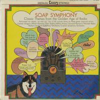 Various Artists - Soap Symphony - Classic Themes from the Golden Age of Radio