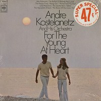 Andre Kostelanetz - For The Young At Heart