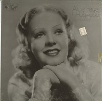 Alice Faye - Alice Faye In Hollywood (1934-1937)