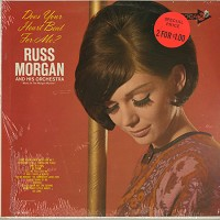 Russ Morgan - Does Your Heart Beat For Me?