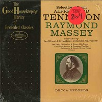 Raymond Massey - Selections From Alfred, Lord Tennyson
