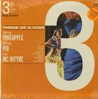 Johnny Pineapple, Johnny Poi, Lani McIntyre - Three Of A Kind