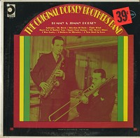 Tommy And Jimmy Dorsey - The Original Dorsey Brothers Band