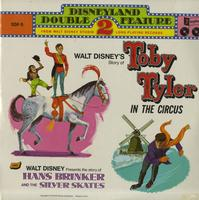 Walt Disney - Story of Toby Tyler In The Circus and Story of Hans Brinker and The Silver Skates