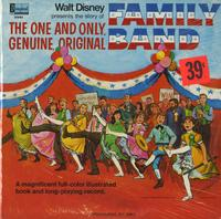 Walt Disney - The Story of The One and Only, Genuine, Original Family Band