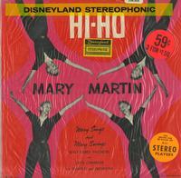 Mary Martin - Hi-Ho - Mary Sings and Mary Swings Walt Disney Favorites