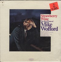 The Jazz Piano Of Mike Wofford - Strawberry Wine
