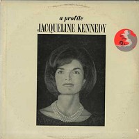 Fred Hall and Audrey McDaniel - Jacqueline Kennedy - A Profile
