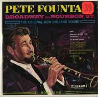 Pete Fountain - Broadway To Bourbon Street