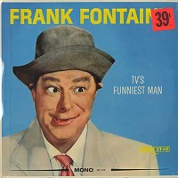 Frank Fontaine - TV's Funniest Man