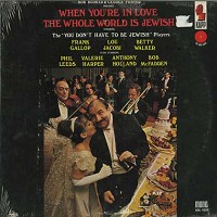 Bob Booker & George Foster - When You're In Love The Whole World Is Jewish