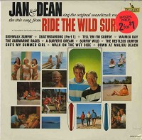 'ride The Wild Surf' by Jan And Dean
