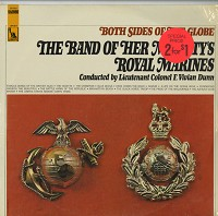 The Band Of Her Majesties Royal Marines - Both Sides Of The Globe