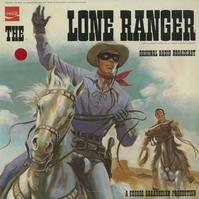 Original Radio Broadcast - The Lone Ranger