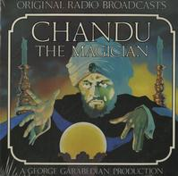 Original Radio Broadcast - Chandu The Magician