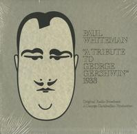 Original Radio Broadcast - Paul Whiteman - A Tribute To George Gershwin 1938