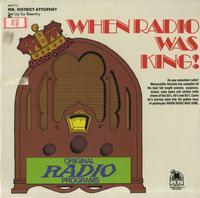When Radio Was King - Mr. District Attorney