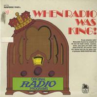 When Radio Was King - Suspense 1940's