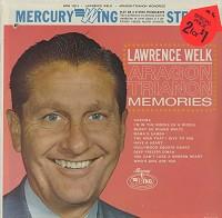 Lawrence Welk - Aragon Trianon Memories