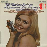 The Riviera Strings - The Riviera Strings Play Music From Chitty Chitty Bang Bang And Other Movie Hits