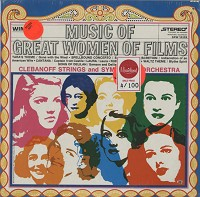 Clebanoff Strings And Symphonic Orchestra - Music Of Great Women Of Film