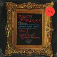 Various Artists - Liberace's 50 Favorites Vol. 3 Great Voices and Keyboard Immortals