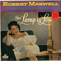 Robert Maxwell - His Harp, And Orchestra