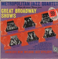 The Metropolitan Jazz Quartet - Great Themes From Great Broadway Shows