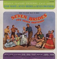 Original Soundtrack - Rose Marie/ Seven Brides For Seven Brothers