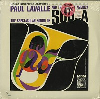 Paul Lavalle And The Band Of America - The Spectacular Sound Of Sousa
