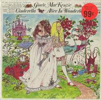Gisele MacKenzie - Cinderella, Alice In Wonderland