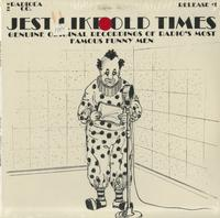 Various Artists - Jest Like Old Times - Genuine Original Recordings Of Radio's Most Famous Funny Men