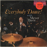 Meyer Davis - Everybody Dance