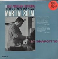 Martial Solal - Martial Solal At Newport At '63