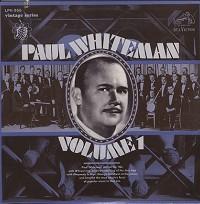 Paul Whiteman - Volume 1