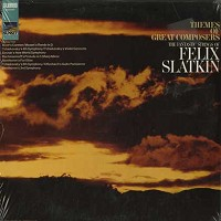 Felix Slatkin - Themes Of Great Composers