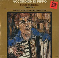 Angelo Di Pippo And His Orchestra - Accordion Di Pippo