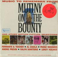 Various Artists - Music To Remember From Mutiny On The Bounty and Other Motion Picture Selections