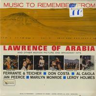 Various Artists - Music To Remember From Lawrence Of Arabia and Other Motion Picture and Broadway Hits