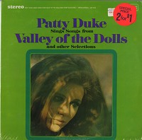 Patty Duke - Patty Duke Sings Songs From Valley Of The Dolls And Other Selections