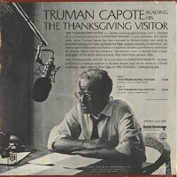 Truman Capote - Reads The Thanksgiving Visitor